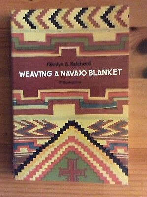 Weaving A Navajo Blanket by Gladys A. Reichard