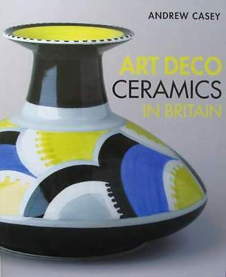 BOOK : Art Deco Ceramics in Britain (Clarice Cliff,Susie Cooper,Charlotte Rhead)