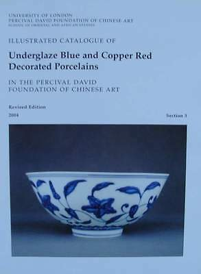 BOOK/CATALOG : Underglaze Blue & Copper Red Decorated Porcelains (chinese)
