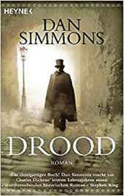 Dan Simmons - Drood - Historischer Mystery-Thriller - Spannend - Charles Dickens