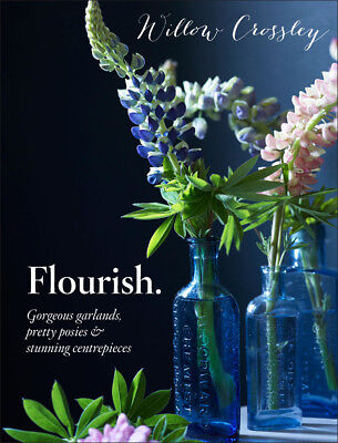 Flourish by Willow Crossley