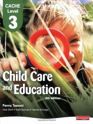 CACHE Level 3 Child Care and Education Student Book (CACHE: Child Care)-Penny T