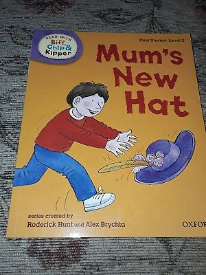 Biff, Chip And Kipper books first stories: Level 2 - Mum's New Hat