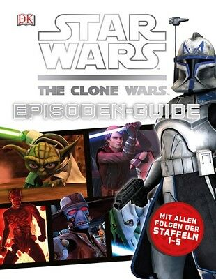 Star Wars The Clone Wars Episoden-Guide: Mit allen Folgen der Staffeln 1-5 - Dor