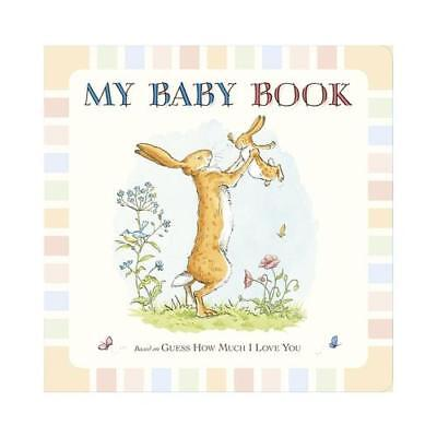 Guess How Much I Love You: My Baby Book by Sam McBratney, Anita Jeram (illust...