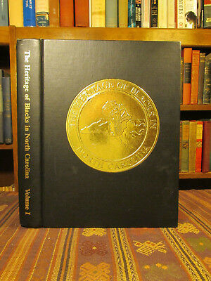 1990 Simmons-Henry THE HERITAGE OF BLACKS IN NORTH CAROLINA Vol I History Book