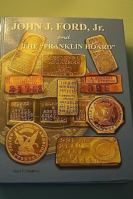 "John J. Ford, Jr. and the ""Franklin Hoard"""