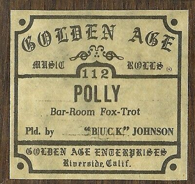 Polly, played by Buck Johnson, Vocalstyle, Piano Roll rct Golden Age 112