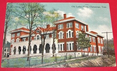 ORIGINAL ANTIQUE EARLY 1900's TENNESSEE POSTCARD: OLD LADIES HOME, CHATTANOOGA