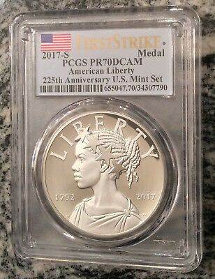 2017-S 225th Anniversary American Liberty Silver Medal PCGS PR70DCAM FirstStrike