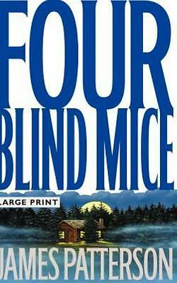 SIGNED Four Blind Mice by James Patterson 2002 Hardcover 1ST EDITION