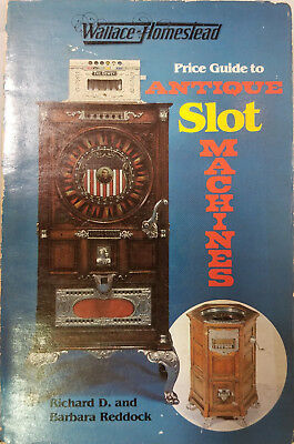 Wallace-Homestead Price Guide to Antique Slot Machines by Richard D. Reddock PB
