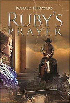 Ruby's Prayer by Ronald H. Keyser (author)