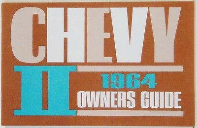 1964 Chevy II Nova Factory Owners Manual OE Quality! Printed In The USA!