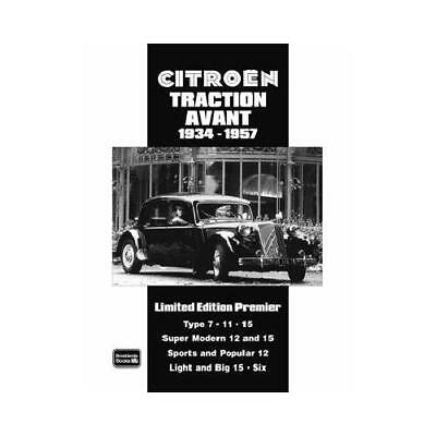 Citroen Traction Avant 1934-1957 Limited Edition Premier by R. M Clarke (editor)