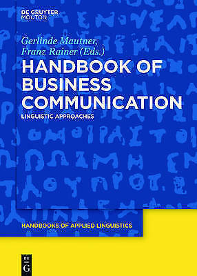 Handbook of Business Communication: Linguistic Approaches by De Gruyter...