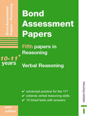Bond Assessment Papers: Fifth Papers in Verbal Reasoning - 10-11+ years: Fifth P