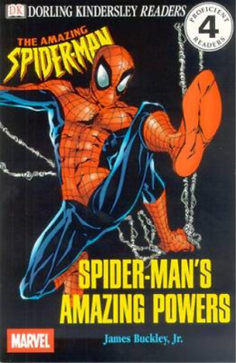 Spider-Mans Amazing Powers (DK Reader - Level 4 (Quality)), Buckley, James, Jr.
