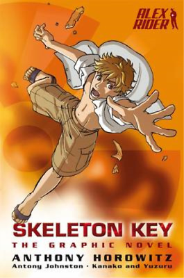 Skeleton Key Graphic Novel (Alex Rider), Anthony Horowitz, Antony Johnston, Used