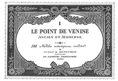 Point Venise #1 c.1916 Venetian Point Lace Pattern Book ENLARGED SIZE 11 x 17""