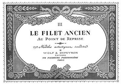 """Filet Ancien #3 c.1916 French Needle Lace Design Book STANDARD SIZE 8.5 x 11"""""""