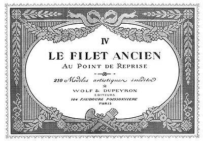 Filet Ancien #4 c.1917 French Lace Design Pattern Book STANDARD SIZE 8.5 x 11""