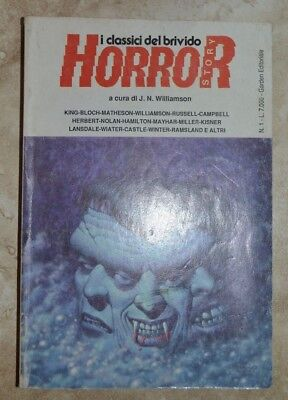 J.n.williamson - I Classici Del Brivido Horror Story 1 I - Garden Ed. - 1988 (It