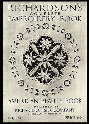 Richardson's #9 c.1916 Complete Embroidery -Vintage Study of Embroidery Stitches