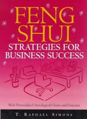 Feng Shui Strategies for Business Success-T.Raphael Simons