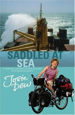 Saddled At Sea: A 15,000 Mile Journey to New Zealand by Russia ..9780316732628