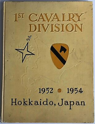 1st CAVALRY DIVISION Hokkaido Japan 1952-1954 Hardcover Book Yearbook History