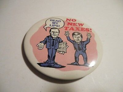 Presidential Pin Back Button Anti George Bush Read My Lips No New Taxes Campaign