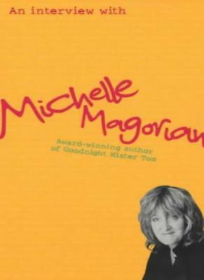 An Interview with Michelle Magorian-Michelle Magorian, Kate Agnew