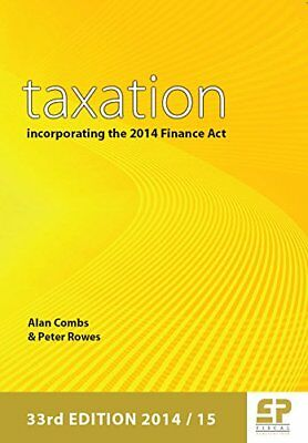 Taxation: Incorporating the 2014 Finance Act (2014/15 - 33rd edition)-Alan Co