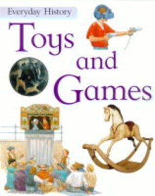 Toys and Games (Everyday History)-Philip Steele