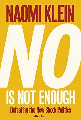 No Is Not Enough: The International Bestseller-Naomi Klein