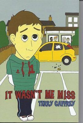 It Wasn't Me Miss-Terry Caffrey, Al Jacques