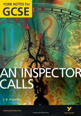 An Inspector Calls: York Notes for GCSE (Grades A*-G) 2010-John Scicluna