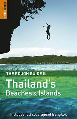 The Rough Guide to Thailand's Beaches and Islands by Lucy Ridout, Paul Gray...