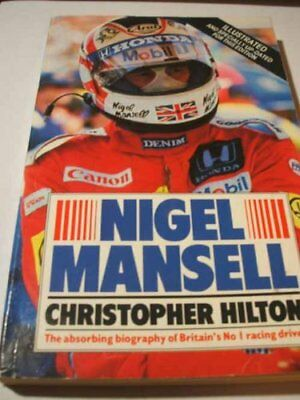 NIGEL MANSELL: THE MAKINGS OF A CHAMPION.-Christopher. Hilton