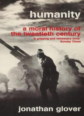 Humanity: A Moral History of the Twentieth Century-Jonathan Glover