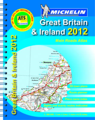 Main Road Atlas GB & Ireland 2012 (Michelin Tourist & Motoring Atlases) (Micheli