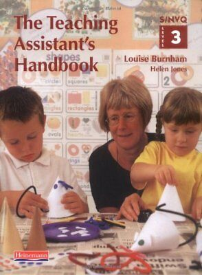 The Teaching Assistant's Handbook: S/NVQ Level 3 [Primary schools edition] (S.