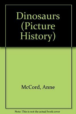 Dinosaurs (Picture History)-Anne McCord