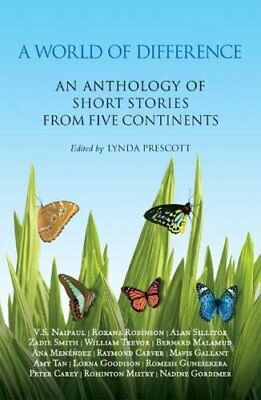 A World of Difference: An Anthology of Short Stories from Five Continents-Lynda