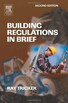 Building Regulations in Brief-Ray Tricker (MSc  IEng  FIET  FC ..9780750663113