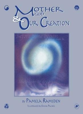 Mother God and Our Creation-Pamela Ramsden