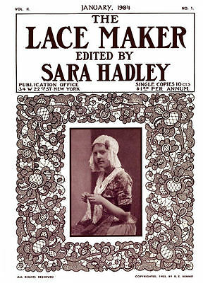 Sara Hadley #2.01, January 1904 Venetian Point Laces - Lace Making Instructions