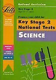 Prepare Your Child for Key Stage 2 National Tests: Science (At Home with the .