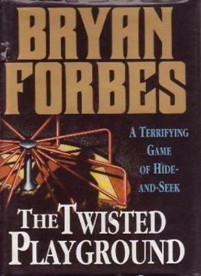 The Twisted Playground-Bryan Forbes
